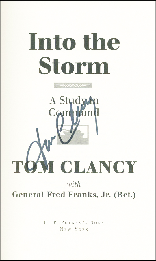 Into the Storm: A Study in Command - Tom Clancy - Google Books
