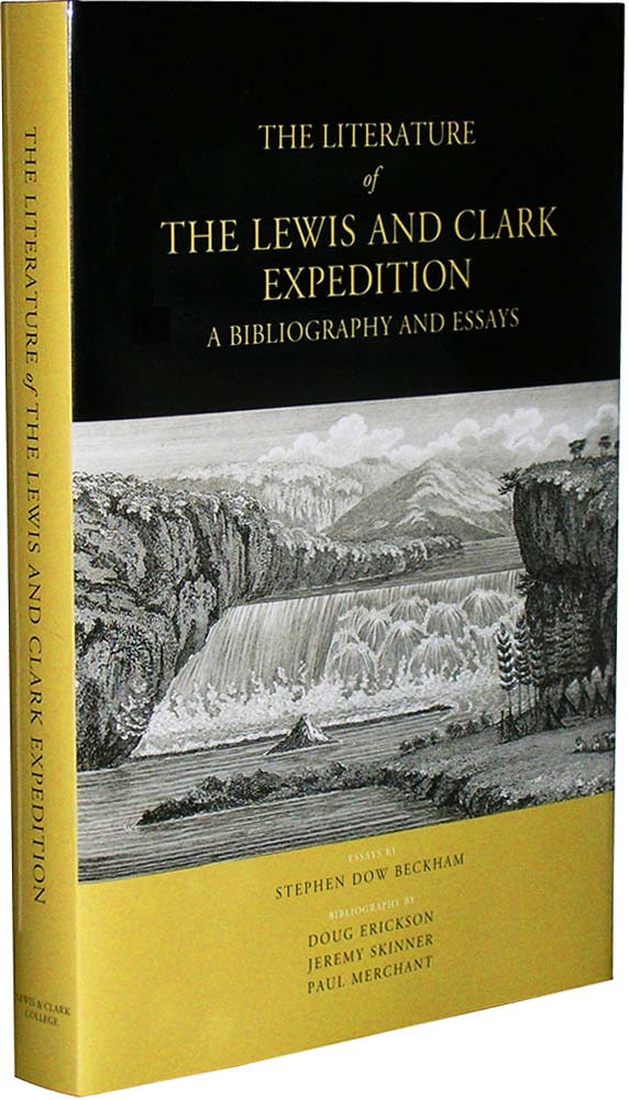 The Literature Of The Lewis  Clark Expedition A Bibliography And  The Literature