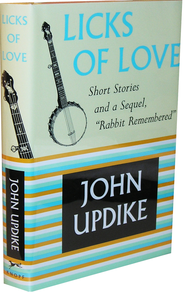 Licks of Love by John Updike on Parrish Books