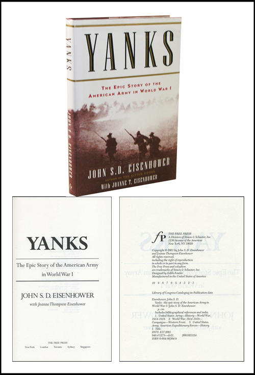 Yanks: The Epic Story of the American Army in World War I. John S. D. Eisenhower.