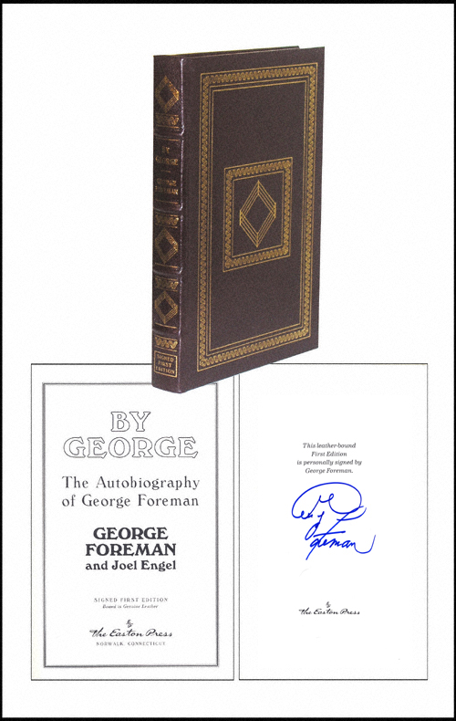 By George: The Autobiography of George Foreman. George Foreman.