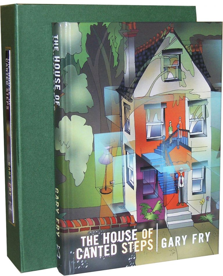 The House of Canted Steps. Gary Fry.