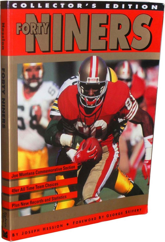 Forty Niners [FOOTBALL]: Features 30+ Football Player Signatures. Joseph M. Hession.