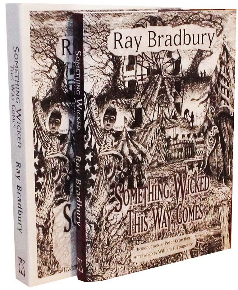 Something Wicked This Way Comes [Scarce Deluxe Signed Lettered Edition]. William Touponce Peter Crowther and.