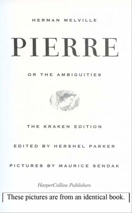 Pierre: or The Ambiguities : The Kraken Edition