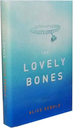 The Lovely Bones. Alice Sebold