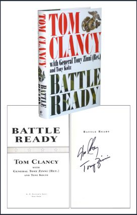 Battle Ready. Tom And Tony Koltz Clancy, General Tony Zinni, Ret.