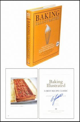 Baking Illustrated: The Practical Kitchen Companion for the Home Baker. Christopher Kimball