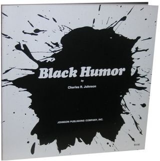 Black Humor. Charles R. Johnson