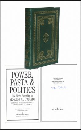 Power, Pasta and Politics. Alfonse D'Amato