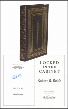 Locked In the Cabinet. Robert B. Reich