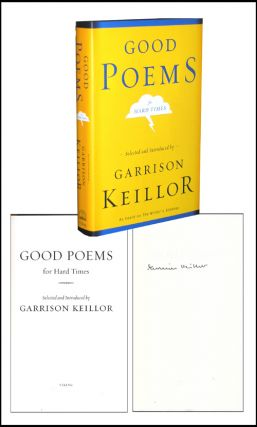 Good Poems For Hard Times. Garrison Keillor.