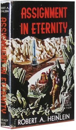 Assignment In Eternity. Robert A. Heinlein