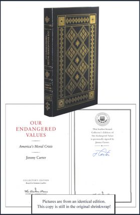 Our Endangered Values: America's Moral Crisis. Jimmy Carter