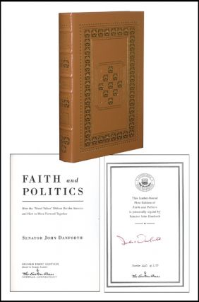 Faith and Politics. John Danforth