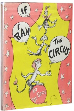 If I Ran the Circus. Seuss Dr
