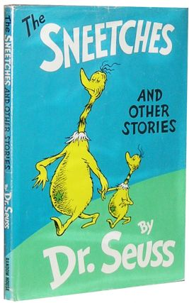 The Sneetches and Other Stories. Seuss Dr