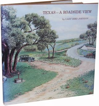 Texas-A Roadside View. Lady Bird Johnson