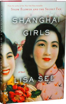 Shanghai Girls. Lisa See