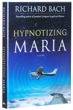 Hypnotizing Maria. Richard Bach
