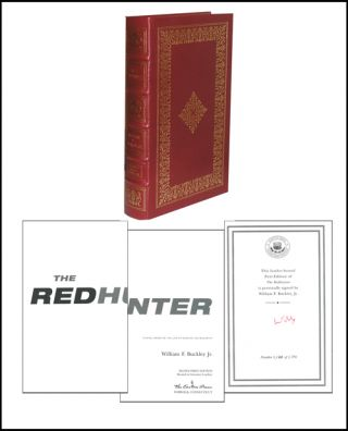 The Redhunter: A Novel Based on the Life of Senator Joe McCarthy. William F. Buckley