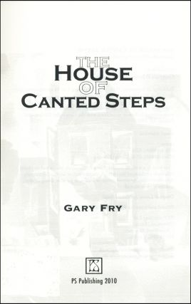 The House of Canted Steps