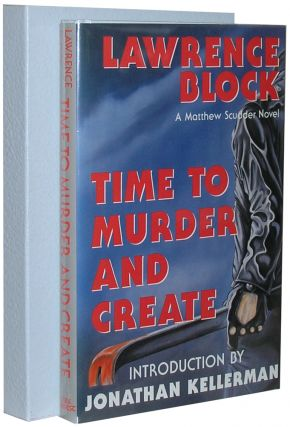 Time to Murder and Create. Jonathan Kellerman Lawrence Block