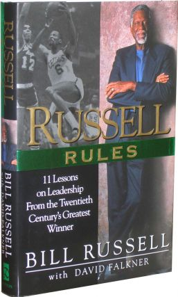 Russell Rules: 11 Lessons on Leadership from the Twentieth Century's Greatest Winner. Bill...