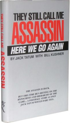 They Still Call Me Assassin: Here We Go Again. Jack Tatum