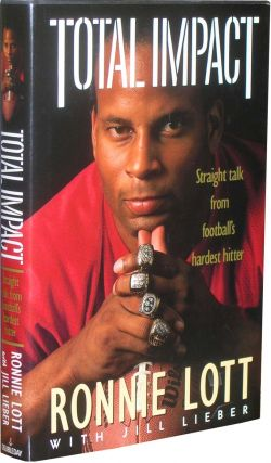 Total Impact: Straight Talk from Football's Hardest Hitter. Ronnie Lott, Jill Lieber