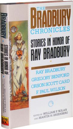 The Bradbury Chronicles: Stories in Honor of Ray Bradbury. Bruce Franci and Ray Bradbury