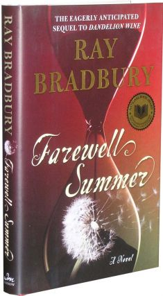 Farewell Summer: Herb Yellin's copy. Ray Bradbury.
