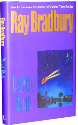 Driving Blind. Ray Bradbury