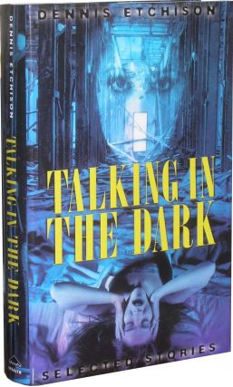 "Talking in the Dark: ""Herb Yellin's copy"" Dennis Etchison"