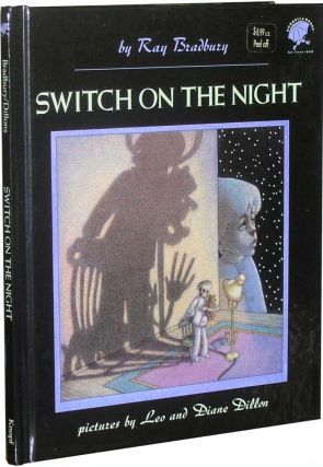 Switch On the Night. Ray Bradbury