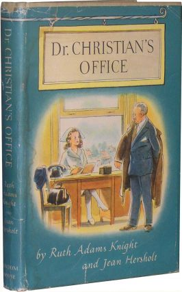 Dr. Christian's Office. Ruth Adams Knight, Jean Hersholt