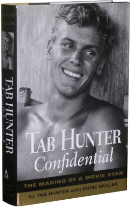 Tab Hunter Confidential: The Making of a Movie Star. Tab Huhter, Eddie Muller