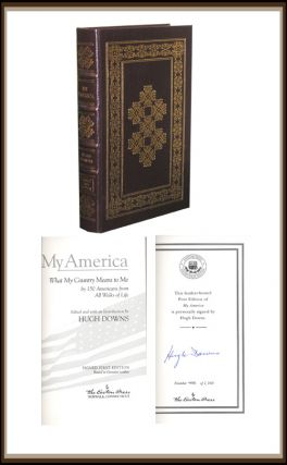 My America : What My Country Means to Me, By 150 Americans. Hugh Downs