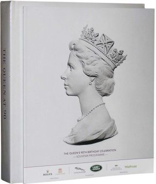 The Queen at 90 + Souvenir Program. Celebration Advisory Committee