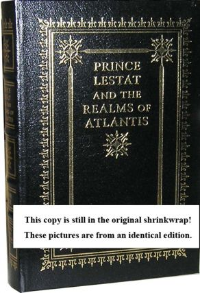 Prince Lestat and the Realms of Atlantis. Anne Rice
