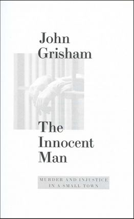 The Innocent Man: Murder and Injustice In A Small Town [Deluxe Signed Leather]