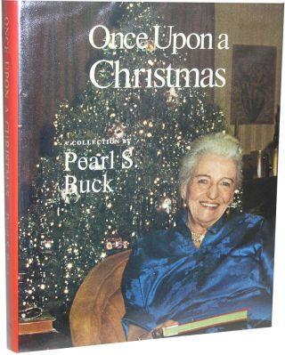 Once Upon a Christmas. Pearl S. Buck