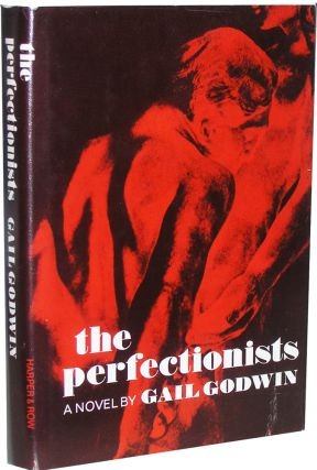 The Perfectionists. Gail Godwin