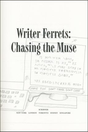 The Ferret Chronicles: Writer Ferrets: Chasing the Muse