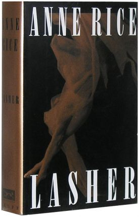 Lasher. Anne Rice.