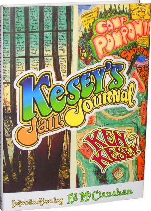 Kesey's Jail Journal. Intro. Ed McClanahan Ed. David Stanford Ken Kesey